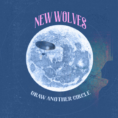 New Wolves - Draw another Circle